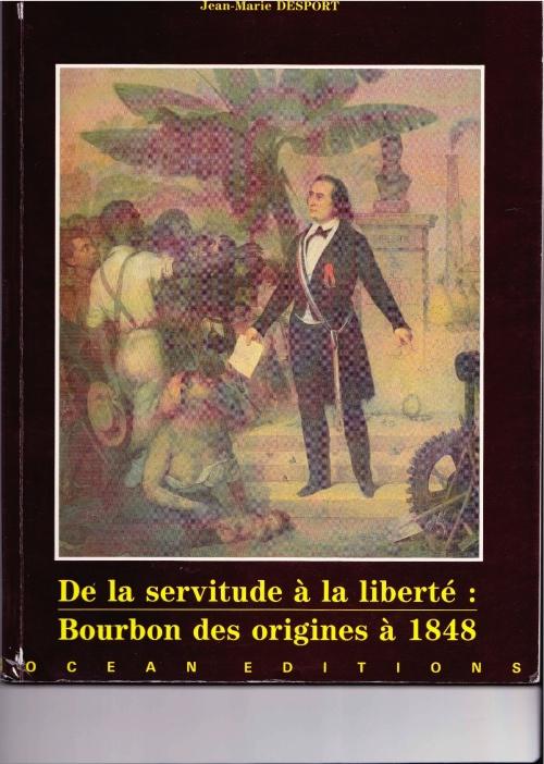 Une de couverture du livre de Jean-Marie Desport : Sarda-Garriga annonce aux Noirs de La Réunion leur libération.
