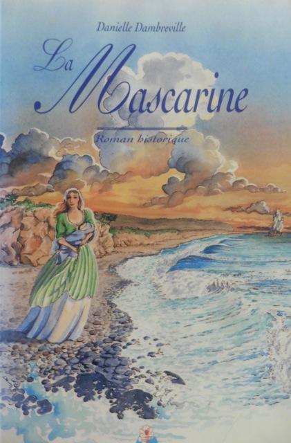 Couverture de La Mascarine de Danièle Dambreville, dessin de Marie Winter, éd Azalées