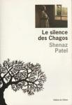 Couverture du livre Le Silence des Chagos de Shenaz Patel, ed. de L'Olivier, Le Seuil, 2005